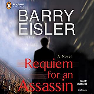Requiem for an Assassin     A Novel              By:                                                                                                                                 Barry Eisler                               Narrated by:                                                                                                                                 Scott Brick                      Length: 12 hrs and 20 mins     1,043 ratings     Overall 3.9