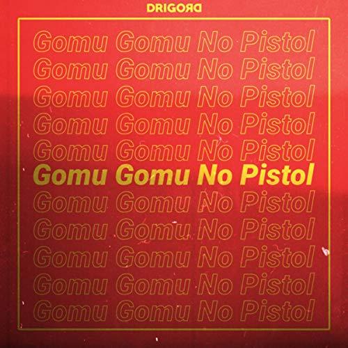 Gomu Gomu No Pistol