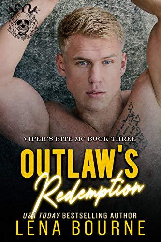 Outlaw's Redemption (Viper's Bite MC, Book 3) (Viper's Bite MC)