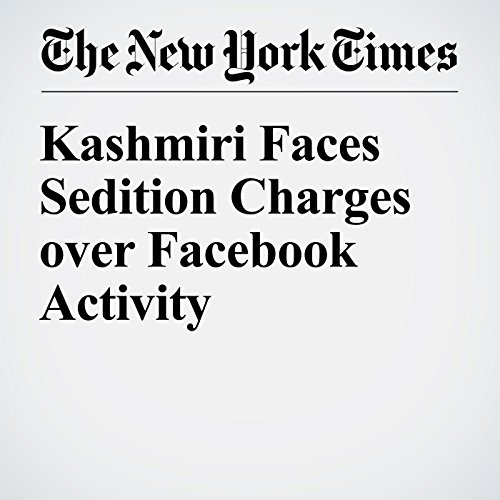 『Kashmiri Faces Sedition Charges over Facebook Activity』のカバーアート