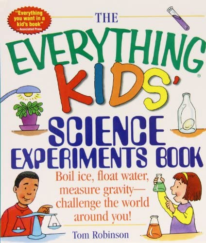The Everything Kids Science Experiments Book Boil Ice Float Water Measure Gravity challenge product image