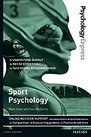 Sport Psychology: Undergraduate Revision Guide (Psychology Express) by Mark Allen Paul McCarthy(2014-02-22)
