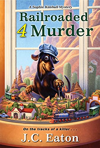 Railroaded 4 Murder (Sophie Kimball Mystery Book 8) by [J.C. Eaton]