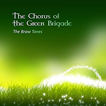 The Chorus of the Green Brigade