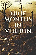 Nine Months in Verdun