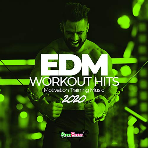 EDM Workout Hits 2020: Motivation Training Music
