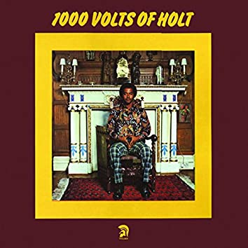 1000 Volts of Holt
