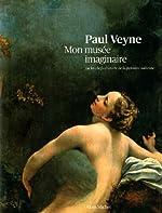 Mon musée imaginaire - Ou les chefs-d'oeuvre de la peinture italienne de Paul Veyne