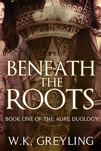 Beneath The Roots by W.K. Greyling ebook deal