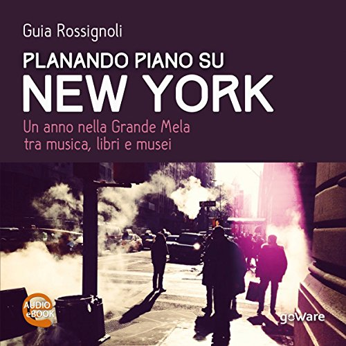 Planando piano su New York  Audiolibri