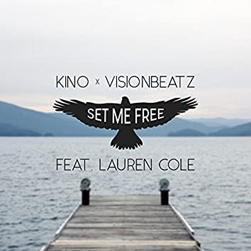Set Me Free (feat. VisionBeatz & Lauren Cole)