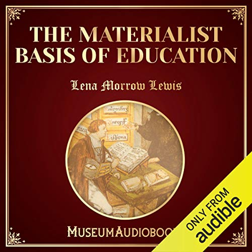The Materialist Basis of Education audiobook cover art