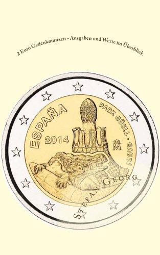 2 Euro Gedenkmünzen - Ausgaben und Werte im Überblick (German Edition)