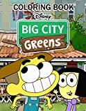 Big City Greens Coloring Book: An Incredible Coloring Book For Kids To Have Relaxation And Stress Relief. A Lot Of Flawless Images Of Big City Greens ... Freedom With A Combination Of Favorite Colors