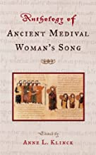 Anthology of Ancient and Medieval Woman's Song (2004-04-17)