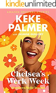 Chelsea's Werk Week (Southern Belle Insults Book 3)