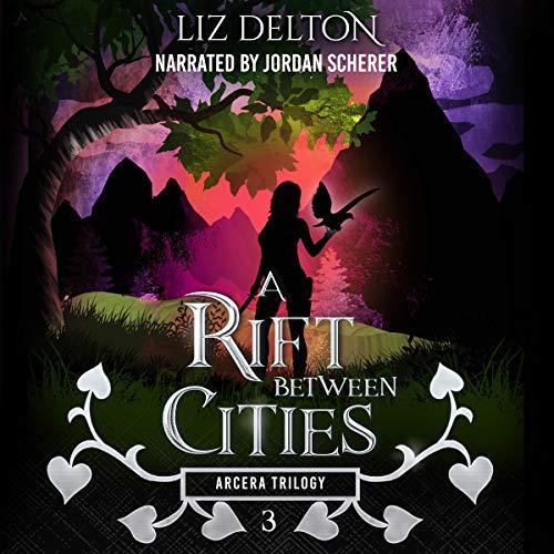 A Rift Between Cities Audiobook By Liz Delton cover art
