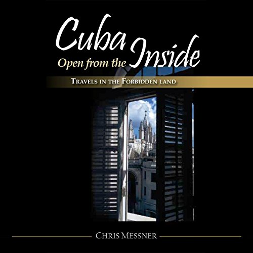 Cuba Open from the Inside audiobook cover art