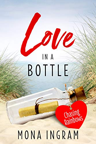 Chasing Rainbows (Love in a Bottle Book 1) (English Edition)