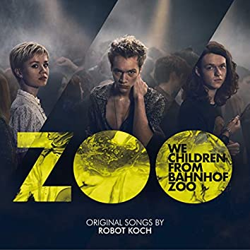 We Children from Bahnhof Zoo (Original Songs)