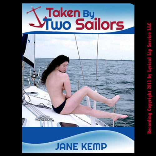 Taken by Two Sailors audiobook cover art