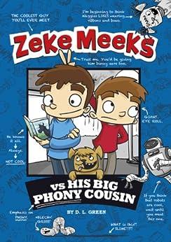Zeke Meeks vs His Big Phony Cousin by [D.L. Green, Josh Alves]