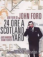 24 Ore A Scotland Yard [Italian Edition]