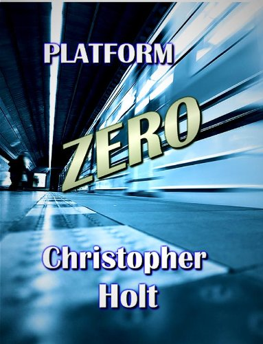 Platform Zero (English Edition)