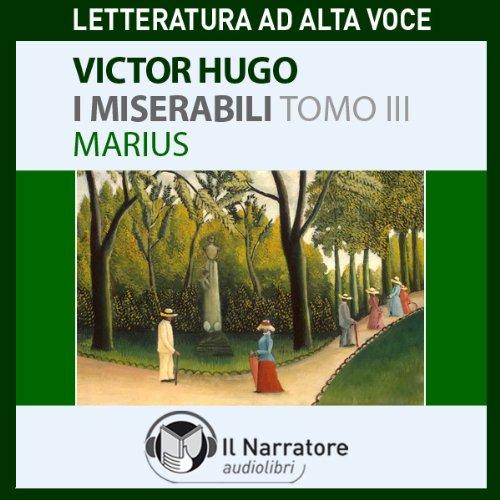 I Miserabili. Tomo 3 - Marius audiobook cover art