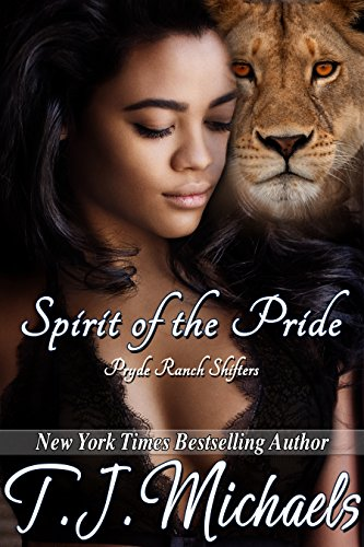 Spirit of the Pride (Pryde Ranch Shifters Book 1)