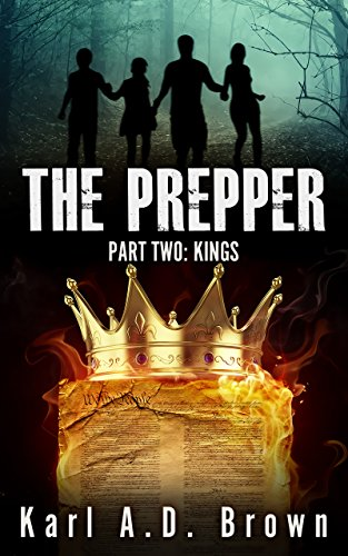 The Prepper Part Two: Kings (The Aimes Family Prepper Series Book 2) (English Edition)