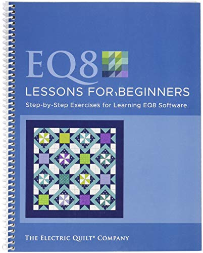 Electric Quilt 8 Lessons for Beginners-