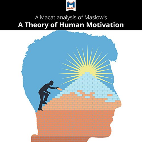 A Macat Analysis of Abraham H. Maslow's A Theory of Human Motivation audiobook cover art