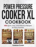 Power Pressure Cooker XL Cookbook: 450 Quick, Easy, and Delicious Recipes for Busy Families (English Edition)