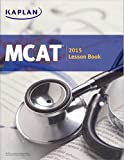 KAPLAN MCAT 2015 Lesson Book and Companion for the MCAT