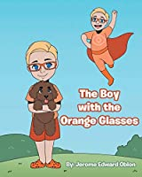 The Boy with the Orange Glasses
