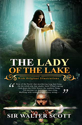 The Lady of the Lake : With 74 original illustrations (English Edition)