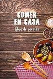 Comer en casa: Libro de recetas: 3 (Cocina)