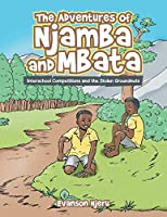 The Adventures of Njamba and Mbata: Interschool Competitions and the Stolen Groundnuts