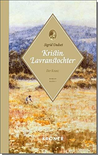 Buchseite und Rezensionen zu 'Kristin Lavranstochter: Der Kranz' von Sigrid Undset