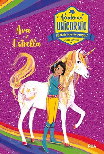 Academia Unicornio 3. Ava y Estrella (PEQUES)