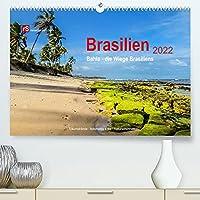 Brasilien 2022 Bahia - die Wiege Brasiliens (Premium, hochwertiger DIN A2 Wandkalender 2022, Kunstdruck in Hochglanz): Bahia, die Wiege Brasilien, verbindet in einzigartiger Weise Kultur, Geschichte und schoene Landschaften. (Monatskalender, 14 Seiten )