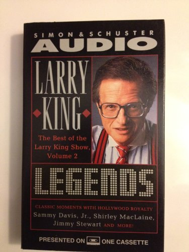 Larry King: Legends: The Best of the Larry King Show