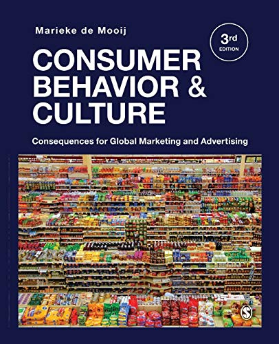 Compare Textbook Prices for Consumer Behavior and Culture: Consequences for Global Marketing and Advertising 3 Edition ISBN 9781544318165 by de Mooij, Marieke