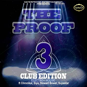 The Proof 3 Club Edition