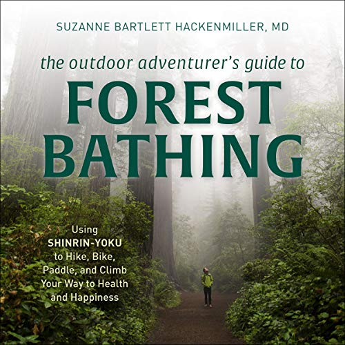 The Outdoor Adventurer's Guide to Forest Bathing cover art