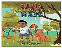 Juma and His Dog Maxx