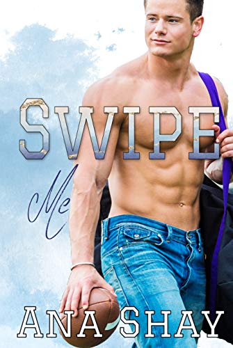 Swipe Me: A Friends-to-Lovers College Sports Romance (English Edition)
