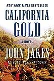California Gold: A Novel