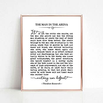 The Man in the Arena Theodore Roosevelt Quote Graduation Gift Inspirational Art Office Decor Typography Wall Art 8x10 inch Unframed